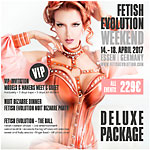 Fetish Evolution Weekend Ticket Deluxe Package VIP
